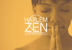 Harlem Zen Franchise Launch