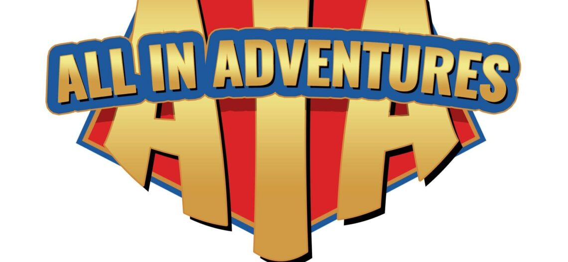 25 Reasons the All In Adventures Franchise Works